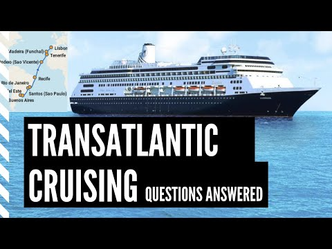 Transatlantic Cruising Overview - What To Do With Your Time And Weather Concerns.
