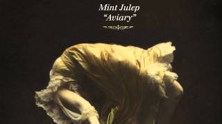 Mint Julep - Aviary - FREE MP3 DOWNLOAD