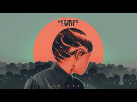 Boombox Cartel - Dem Fraid (feat. Taranchyla) [Official Full Stream]