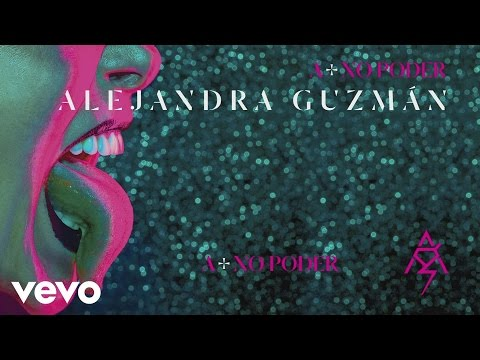 Alejandra Guzm�n - A M�s No Poder (Cover Audio)