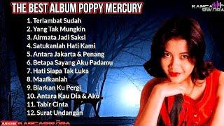 [Lagu Nostalgia]Poppy Mercury Album Terbaik