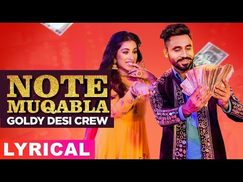 Note Muqabla (Lyrical Video) | Goldy Desi Crew ft Gurlej Akhtar | Sara Gurpal | Latest Songs 2019