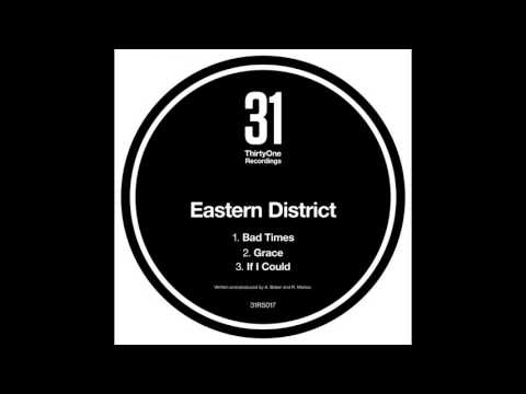 Eastern District - If I Could