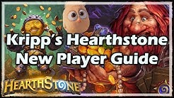 Kripp's Hearthstone New Player Guide