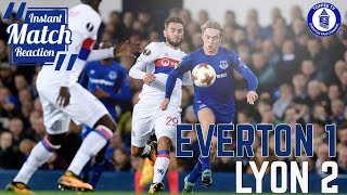Everton 1-2 Lyon | More Heart , More Fight, But Same Old Story