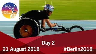 Day 2 | 2018 World Para Athletics European Championships