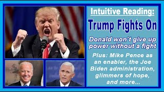 INTUITIVE PSYCHIC READINGS Trump Fights On
