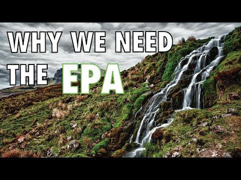 Why We Need the EPA