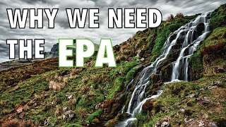 From youtube.com: Why We Need the EPA {MID-147990}