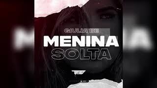 Baixar Giulia Be - Menina Solta (Junior Tribe Remix)