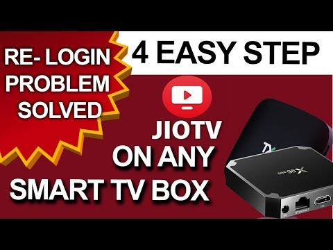 HOW TO INSTALL JIO TV ON ANY ANDROID SMART TV AND SMART TV BOX IN 4 EASY STEP WITHOUT RE-LOGIN