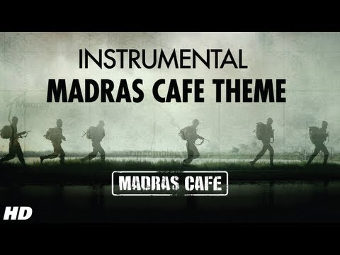 Madras Cafe Theme Song (Instrumental) | John Abraham, Nargis Fakhri