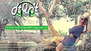 Em nhớ anh vô cùng - Hồ Quỳnh Hương
