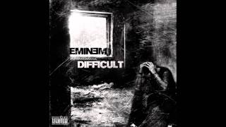 Eminem - Difficult - HD + LYRICS!