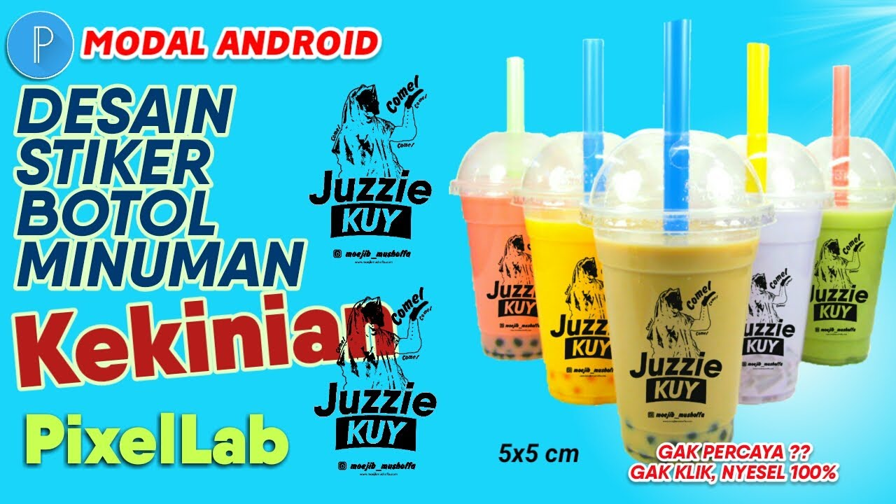 Tutorial PixelLab LENGKAP - Desain Stiker Botol Minuman KEKINIAN di Android Mudah!!!