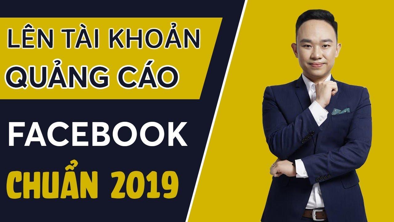 Cách tạo tài khoản quảng cáo Facebook chuẩn 2019