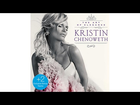 Kristin Chenoweth The Art of Elegance   CD