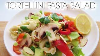 Tortellini Pasta Salad Recipe