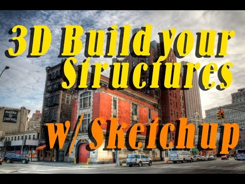3D Print Your Structures w/ Sketchup