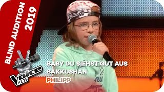 Bakkushan - Baby Du Siehst Gut Aus (Philipp) | The Voice Kids | 01.01.70 | Staffel 7, Episode 3