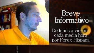 Breve Informativo - Noticias Forex del 18 de Junio 2018