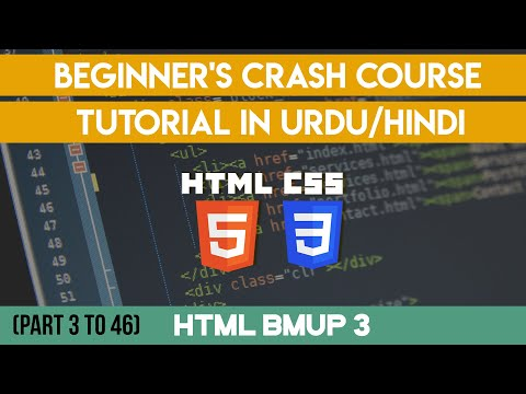 HTML5 & CSS3 Tutorials In Urdu/Hindi Part 3/46 HTML BMup 3