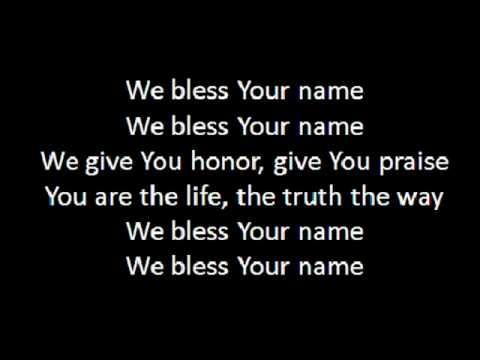 I Bless Your Name.wmv