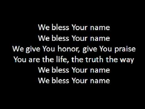 I Bless Your Name.wmv