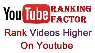 How to Rank Youtube Videos - Rank Videos Higher on Youtube (7 Youtube Ranking Tips)