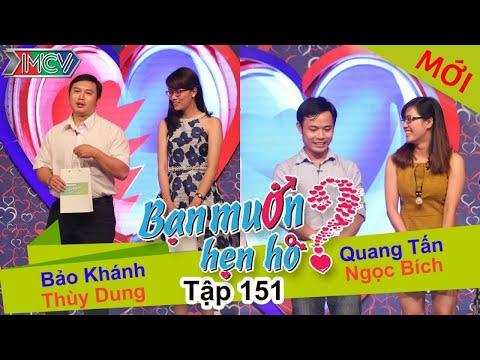 BẠN MUỐN HẸN HÒ - Tập 151 | Thùy Dung - Bảo Khánh | Quang Tấn - Ngọc Bích | 20/03/2016