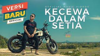 KECEWA DALAM SETIA - Andra Respati (Official Music Video)