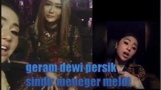 Download Video geram !! Dewi Persik sindir meneger meldi bilang suka endors an MP3 3GP MP4