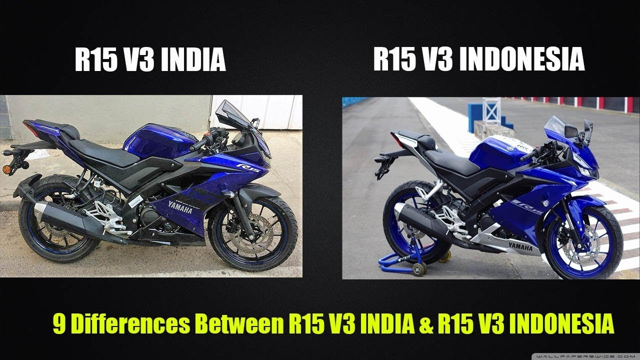 YAMAHA R15 V3 INDIA VS INDONESIA VERSION