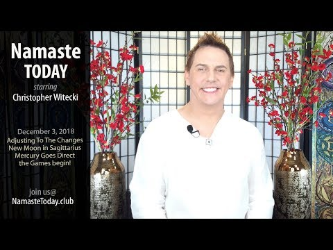 "Namaste Today: ""Adjusting To The Changes"" • 12/3/18"