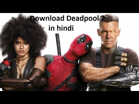 Download Deadpool 2 in hindi from torrent in direct link
