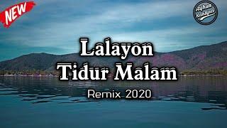 Lalayon Tidur Malam-Remix By Arjhun Kantiper ( Arkez Sound )