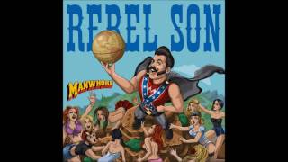 Rebel Son - Manwhore (NEW SONG)