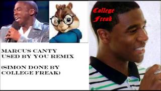 Marcus Canty- Used By You Remix (Simon and College Freak)