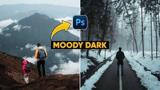 How to Edit MOODY DARK 📷 🔥  | Photoshop Tutorial