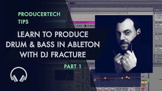 Learn to Produce Drum and Bass in Live 9 by DJ Fracture - Part 1 of 3