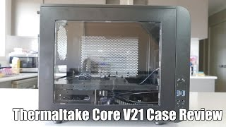 Thermaltake Core V21 Micro-ATX Case Review