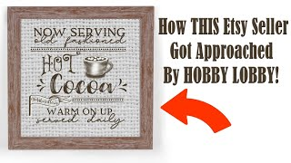 How THIS Etsy Seller Got Recognized By HOBBY LOBBY