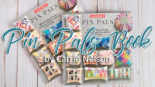 Pin Pals Book - Intro with Carrie Nelson | Fat Quarter Shop thumbnail