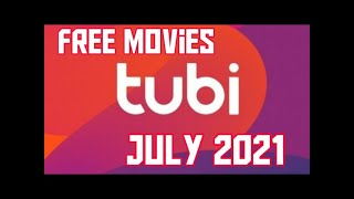 Free movies streaming on tubi in July 2021
