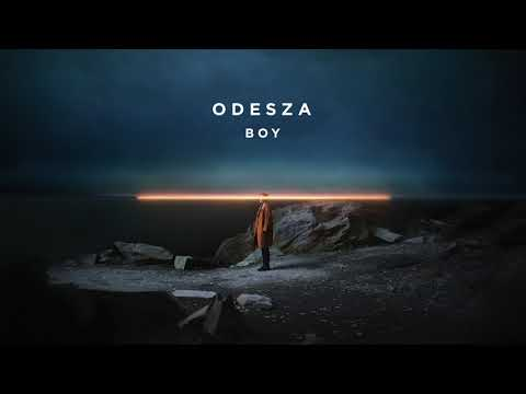 ODESZA  Boy