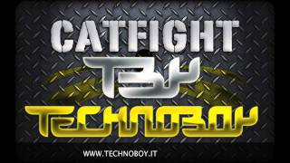 Technoboy - Catfight