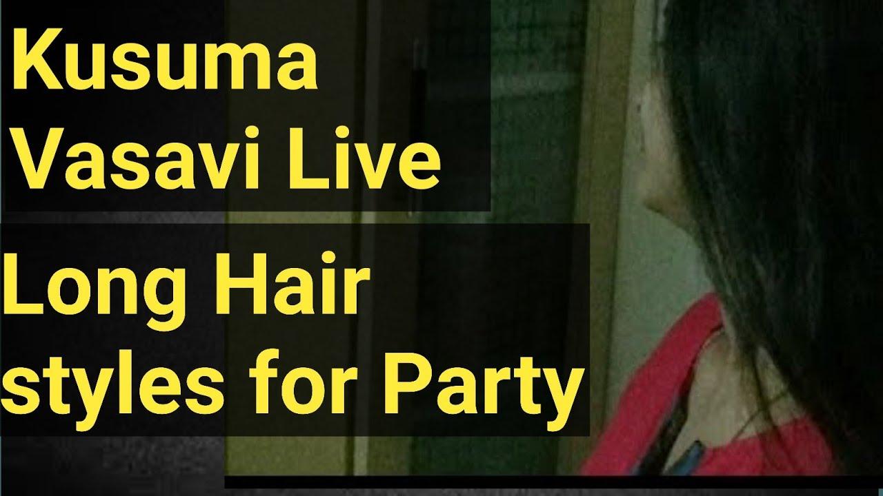 Kusuma Vasavi Telugu Vlogs - Telugu Actress Live Long Hair Styles For Party Video