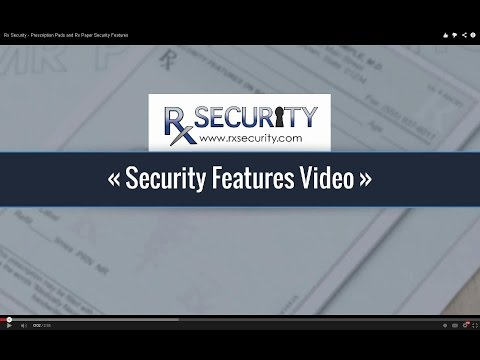 Rx Security - Prescription Pads and Rx Paper Security Features