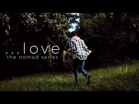 shallou - . . . Love   Nomad Series
