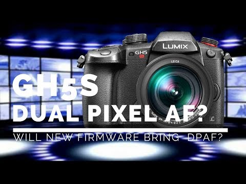 Dual Pixel AF with May 30th Panasonic Firmware UPDATE?
